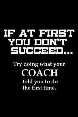 That is the sign that you have been told off by your coach....