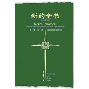 Chinese and German Diglot New Testament with Psalms and Proverbs  $49.99