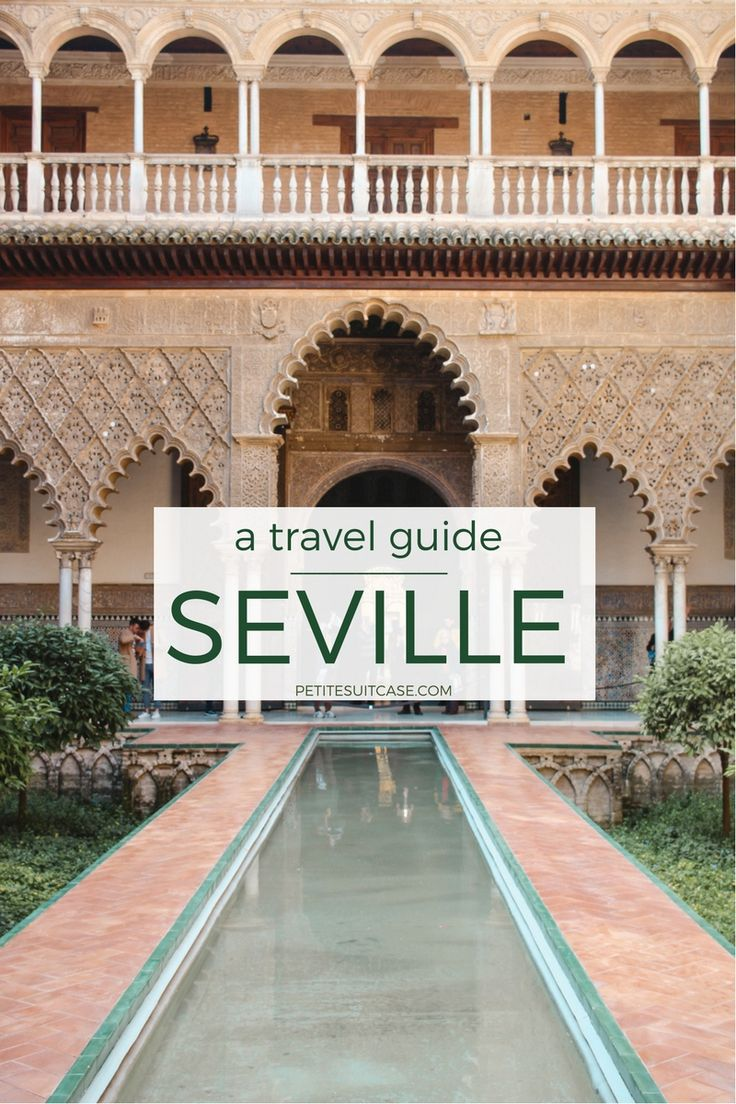 Seville Travel Guide: Things to do, the best tapas bars, and where to stay in Seville. #Spain #Seville | Europe Travel Tips