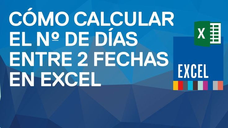 Cómo calcular el número de años, meses y días que hay entre dos fechas e...