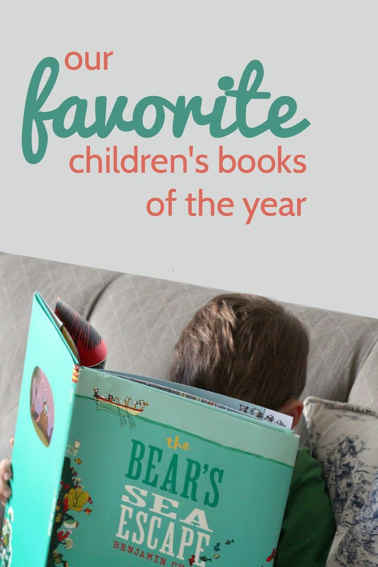 The best children's picture books of the year. These are favorite books my kids wanted to read over and over.