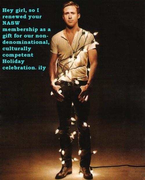 sexy social work--hahaha!!Ryan Gosling, Holiday Gift, Ryangosling, Christmas Presents, Christmas Lights, Happy Holiday, Christmas Gift, Christmas Trees, Merry Christmas