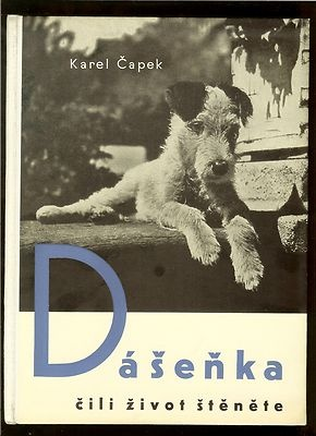 Dasenka cili zivot stenete (Dasenka 0 the life of a puppy) by Karel Capek, published by Fr. Borovy, 1938 | Cover by Karel Teige.