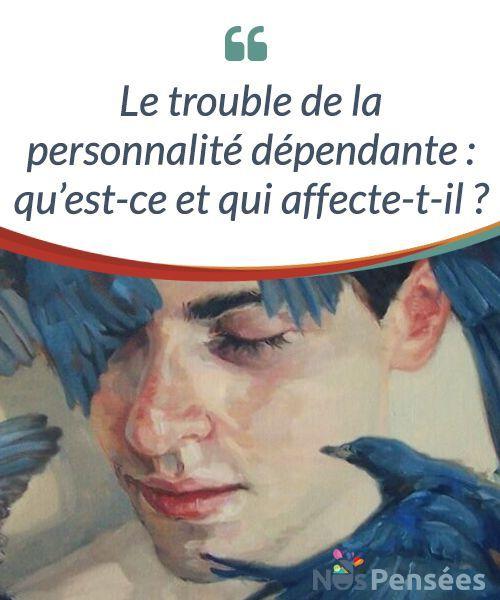 Le trouble de la personnalité dépendante : qu'est-ce et qui affecte-t-il ? Découvrez le trouble de la #personnalité #dépendante, un trouble à la fois commun et méconnu qui affecte 2% de la #population #Psychologie