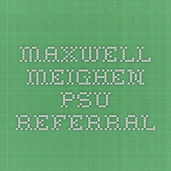 Maxwell Meighen - PSU referral