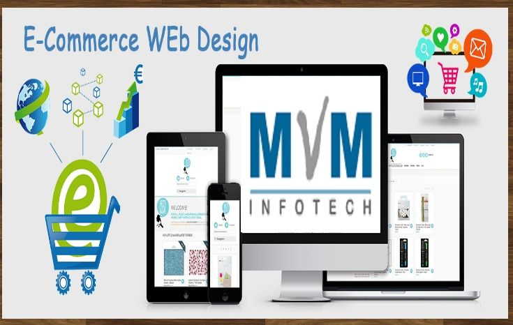 Mvm Infotech Offers You The Fruitful And Effective Ecommerce Website Design Services Thailand Ecommerce Website Design Ecommerce Web Design Web Design Company