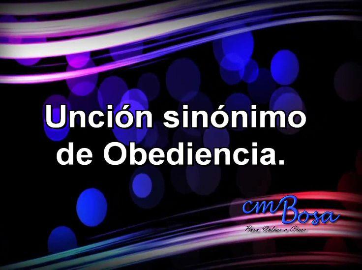 Unción  sinónimo de Obediencia.