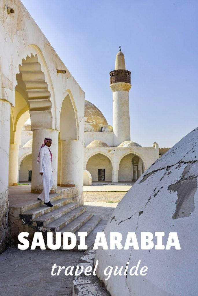 Tips And How To Travel To Saudi Arabia In 2020 Travel To Saudi