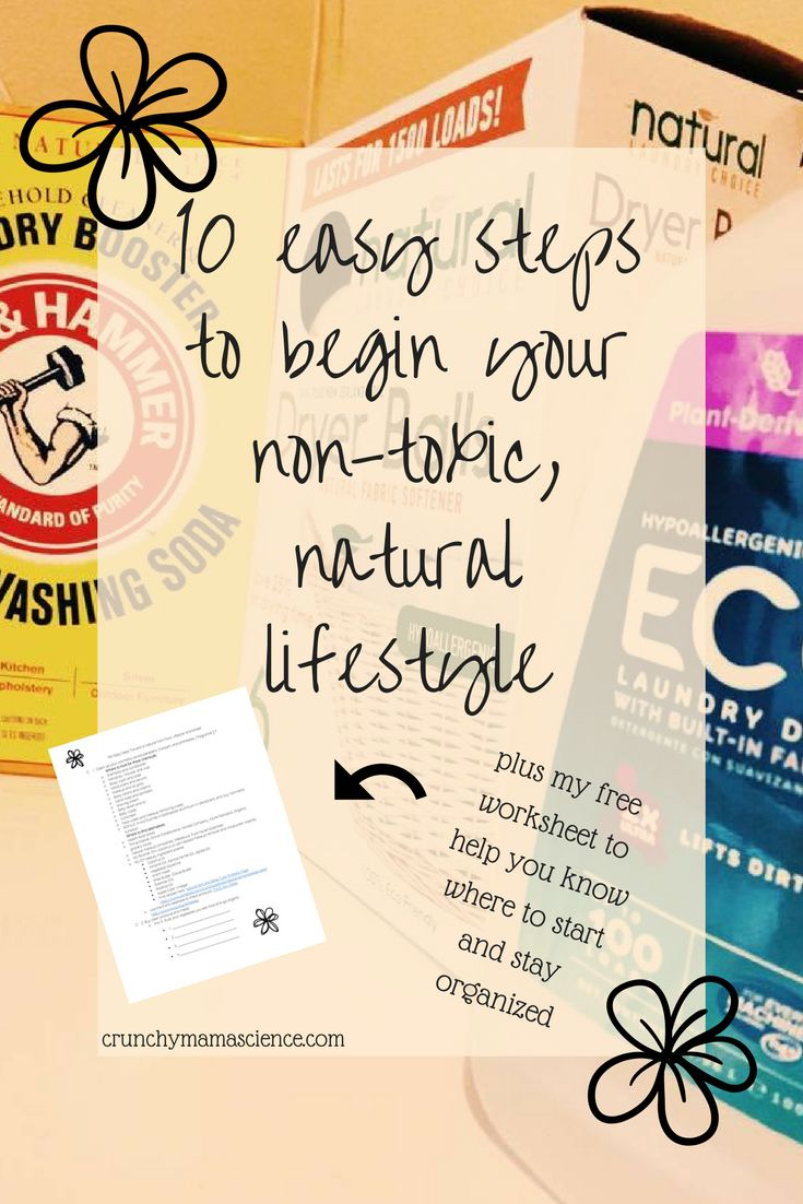 how to begin non toxic living | guide to natural lifestyle | easy steps toward toxin free living | benefits of natural living | cost effective natural lifestyle