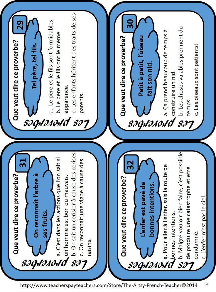 "Scoot Card Sample from the Resource ""Les Expressions Proverbiales"" from the Artsy French Teacher Store (TPT) 60 pages of 13 fun activities and games to familiarize your students with 38 French Proverbs. (Scoot, J'ai...Qui a...?, Concentration, Cootie Catcher, Crossword Puzzle, ""Karuta"")! Check out...use during ""Fun Fridays"". TPT $"