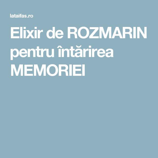 Elixir de ROZMARIN pentru întărirea MEMORIEI