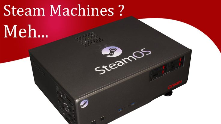 Steam Machine - What to Buy ?