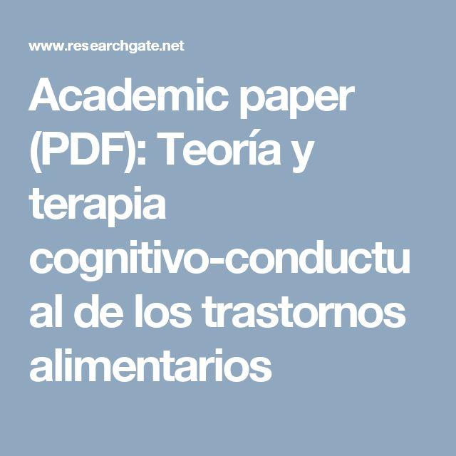 Academic paper (PDF): Teoría y terapia cognitivo-conductual de los trastornos alimentarios