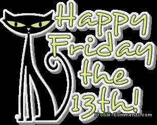 Happy Friday the 13th | ... My World And My Blog! : Day 104-April 13,2012-Happy Friday The 13th