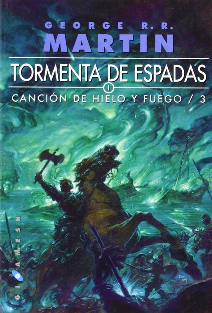 Tormenta De Espadas. Canción De Hielo Y Fuego 3, George R.R. Martin