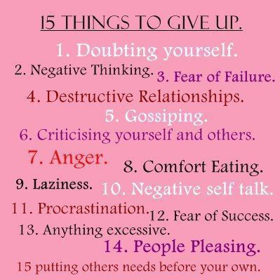15 Things to Give Up. Inspiring #quotes and #affirmations by Calm Down Now, an empowering mobile app for overcoming anxiety. For iOS: http://cal.ms/1mtzooS For Android: http://cal.ms/NaXUeo