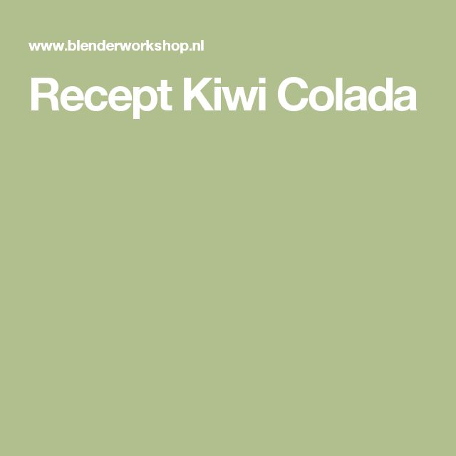 Recept Kiwi Colada