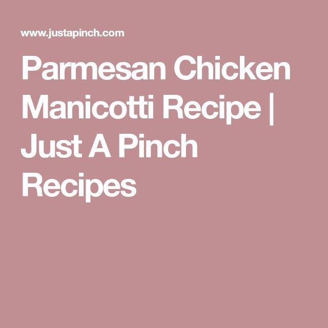 Parmesan Chicken Manicotti Recipe | Just A Pinch Recipes