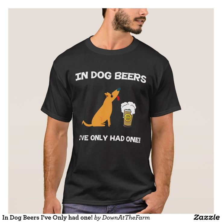 In Dog Beers I've Only had one! on Zazzle! @zazzle #dogs #dog #tshirt #tee #shirt #clothes #fashion #style #buy #shop #shopping #products #books #coffee #text #typography #design #brown #cursive #lettering #letters #men #women #fun #gift #gifting #giftidea #saturday #lounge #accessory #accessories #zazzle #zazzlestuff #zazzleshirts #print #printondemand #pets #pet #funny #lol #beer #beers