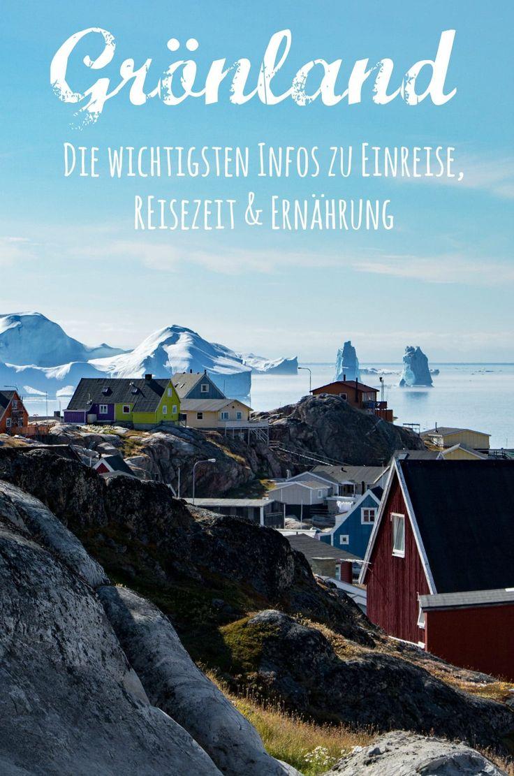 Groenland – was du zu Reisezeiten, Flugrouten und Ernaehrung wissen solltest - von PASSENGER X