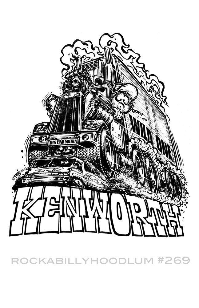 New Hot Rod Poster 11x17 Ed Roth Art Kenworth Trucks Truck Trucker Big Rig