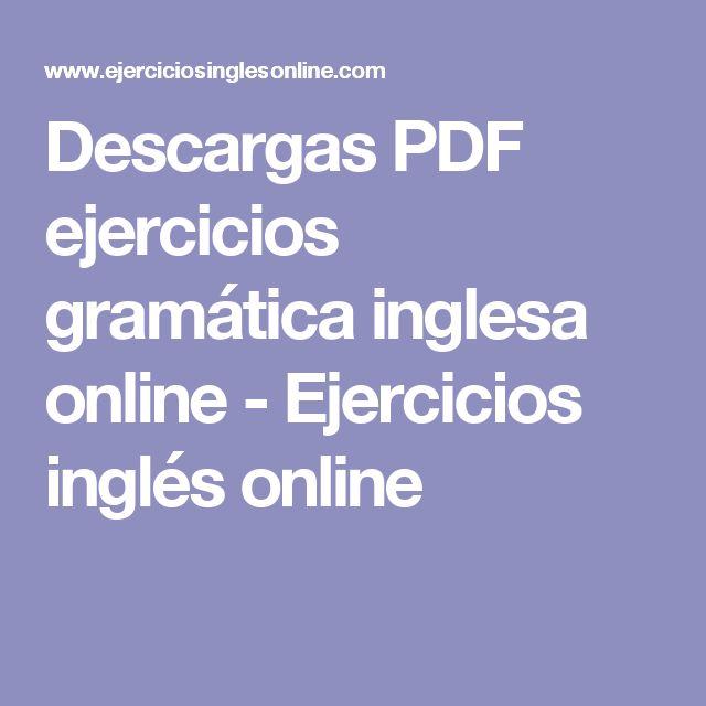 Descargas PDF ejercicios gramática inglesa online - Ejercicios inglés online