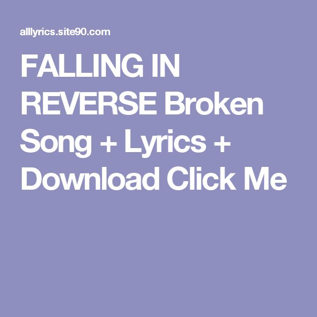 FALLING IN REVERSE Broken Song + Lyrics + Download  Click Me