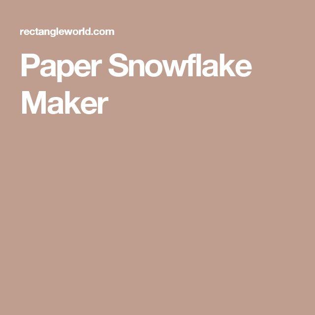 Paper Snowflake Maker