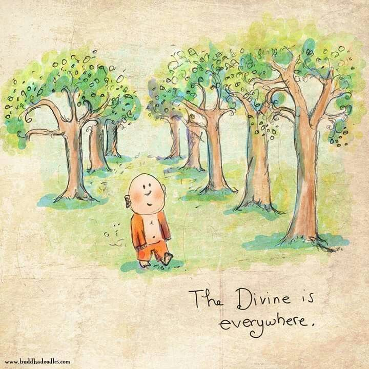 The Divine is everywhere.