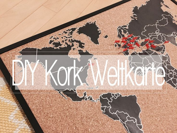 Inspirational DIY Weltkarte auf Kork Pinnwand Do it yourself World map pinning theblondelion