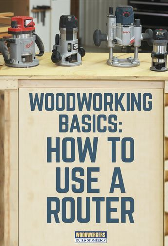 DIY Woodworking Ideas Router Woodworking Basics: How to Use a Router