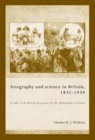 Geography and science in Britain, 1831-1939 : a study of the British Association for the Advancement of Science / Charles W.J. Withers. Classmark: M7.WIT 1