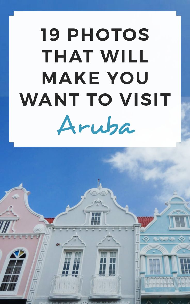 19 photos that will make you want to visit Aruba! / Sophie's Suitcase