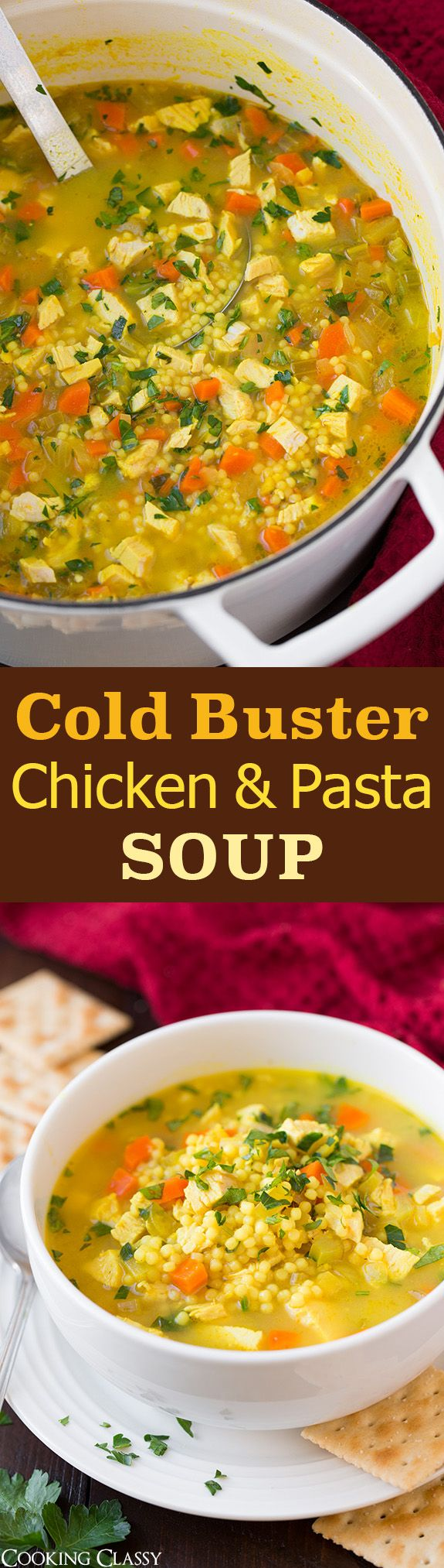 Cold Buster Chicken and Pasta Soup - definitely a recipe to keep on hand! I'm going to make it all the time though not just when I have a cold because it was SO GOOD!