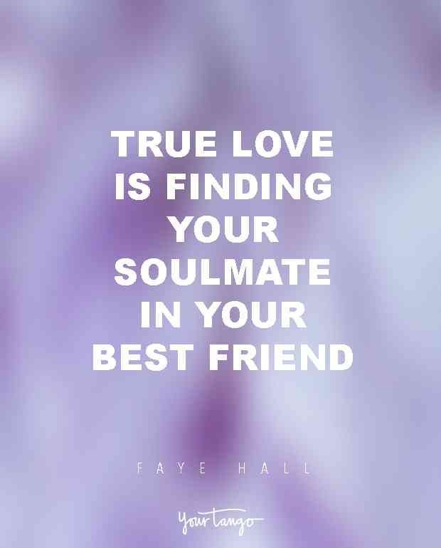 True Love Is Finding Your Soulmate In Best Friend Faye Hall Findingyoursoulmate