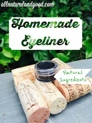 Homemade Eye Liner - All Natural & Good
