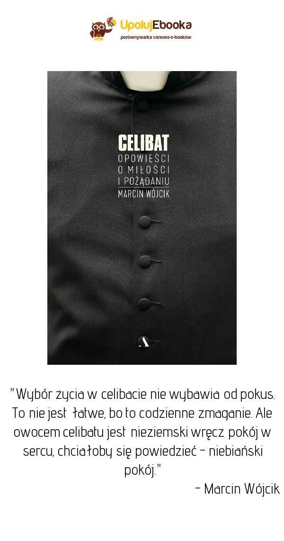 Celibat Opowieści O Miłości I Pożądaniu Marcin Wójcik