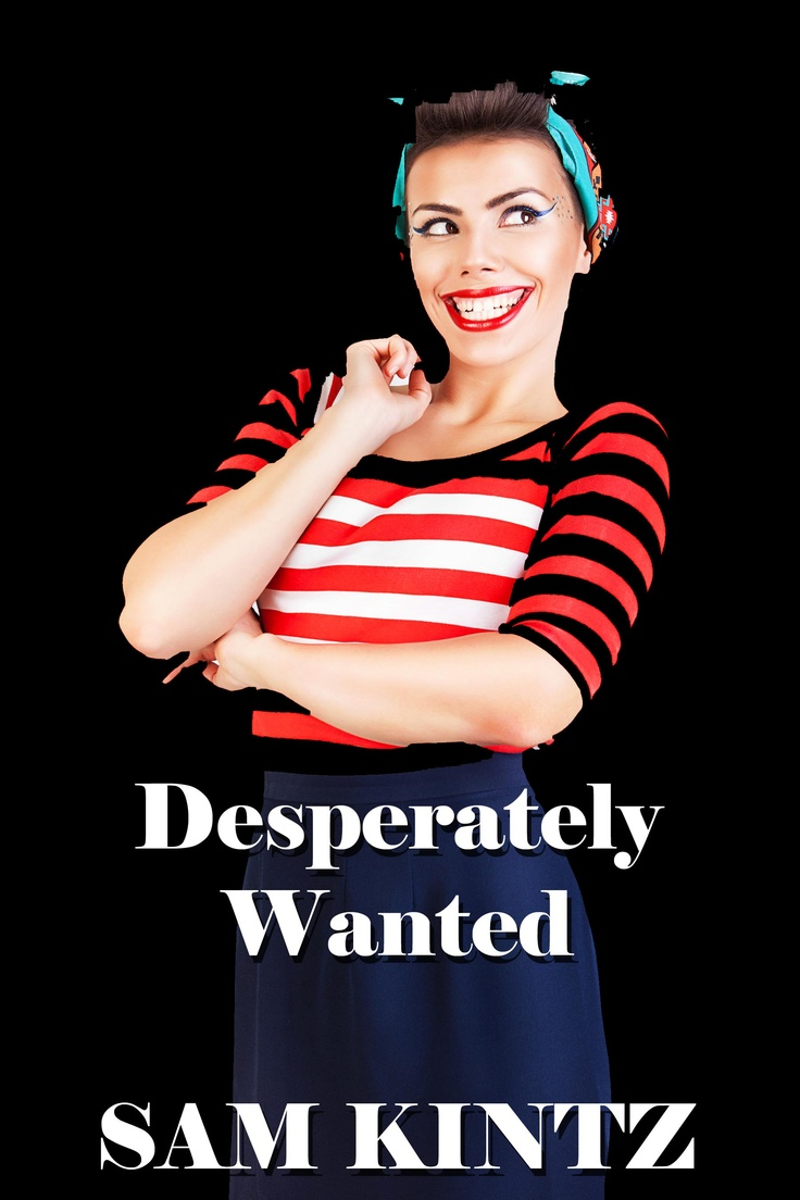 Jessie Munro is DIVORCED and DESPERATE! read her story for only 99c on Amazon. http://www.amazon.com/Desperately-Wanted-ebook/dp/B00BTBSVNM/ref=sr_1_1?ie=UTF8=1369556183=8-1=sam+kintz