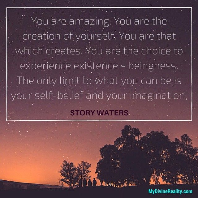 Check out Story Waters - Limitlessness.com  #mydivinereality #storywaters #inspirationalquotes #instaquote #lawofattraction #loa #wecreateourownreality #mindovermatter #powerofthoughts #thoughtsbecomethings #youcreateyourownreality #createyourreality #deliberatecreator #positivethinking