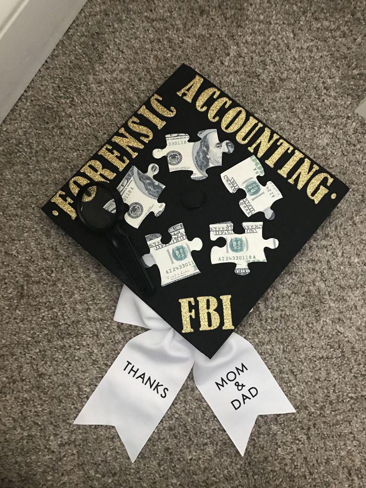 Forensic Accounting Graduation Cap!