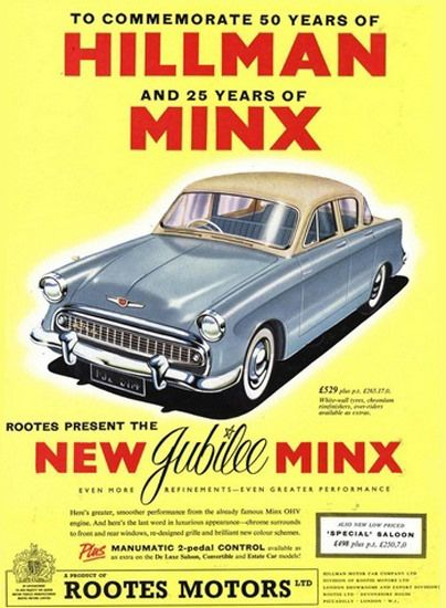 Hillman Jubilee Minx Automobile Rootes Group - www.MadMenArt.com | Vintage Cars Advertisement. Features over 1200 of the finest vintage cars until 1970. Status symbol, pride and sense of freedom. #VintageCars #Vintage #Ads #VintageAds