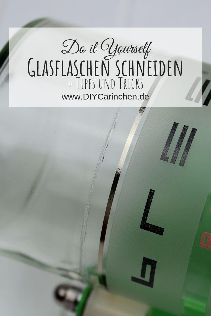 DIY Glasflaschen mit dem Flaschenschneider sauber schneiden + Tipps