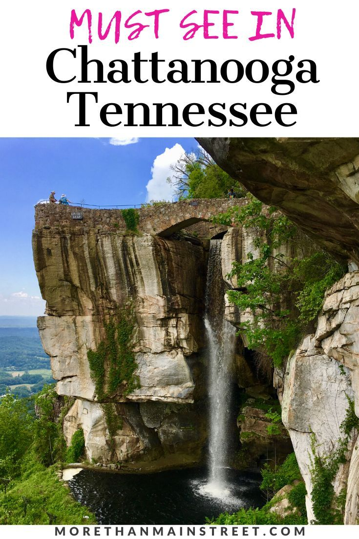 Chattanooga Day Trip Guide Travel Usa Chattanooga Tennessee