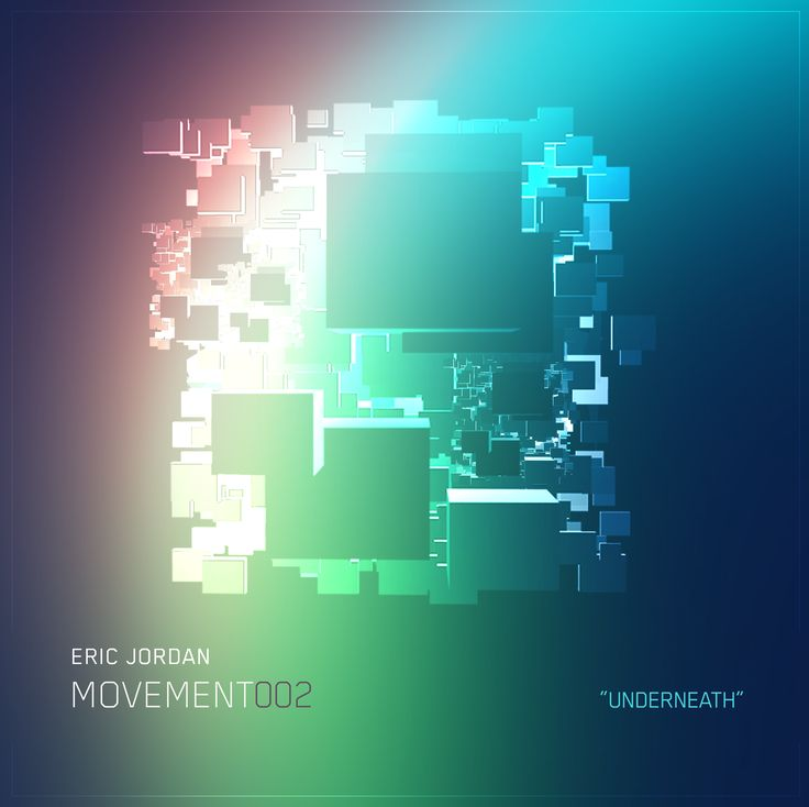 "Cover Art - Eric Jordan, ""Underneath"", [Movement 002] #cover #design #futuristic https://soundcloud.com/ericjordan/eric-jordan-movement002-underneath"