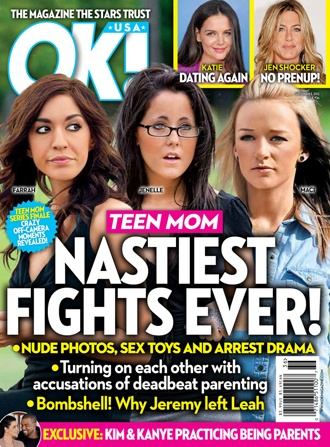 This hits 2 of them--OK magazine (gossip mag) and Teen Mom (from MTV)--Sssshhhhhh