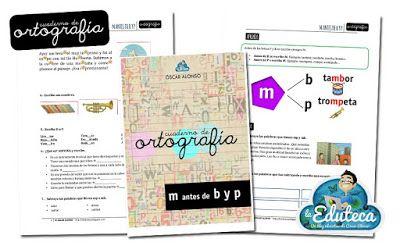 ORTOGRAFÍA | Cuaderno de ortografía: uso m antes de b y p ~ La Eduteca