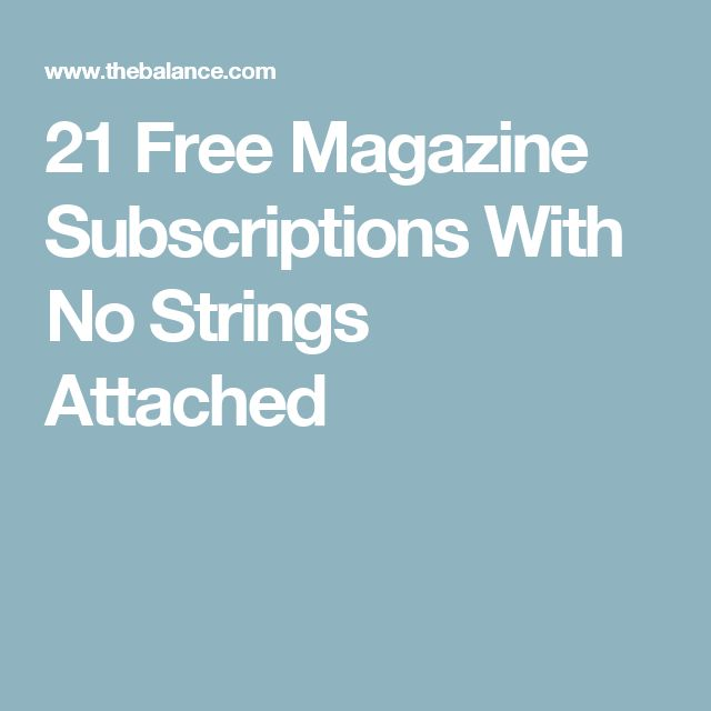 21 Free Magazine Subscriptions With No Strings Attached