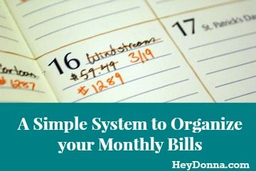 A Simple System to Organize your Monthly Bills - I personally have been using this for 3 years and love it!