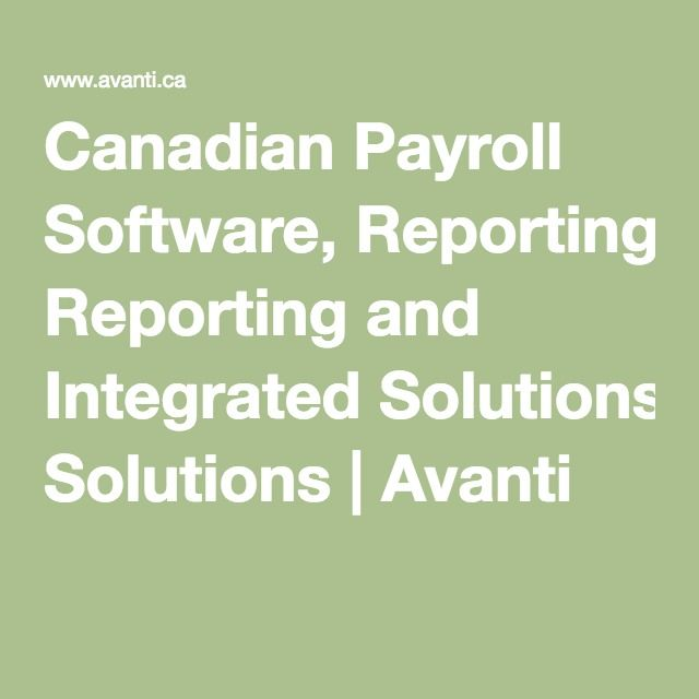 Canadian Payroll Software, Reporting and Integrated Solutions | Avanti