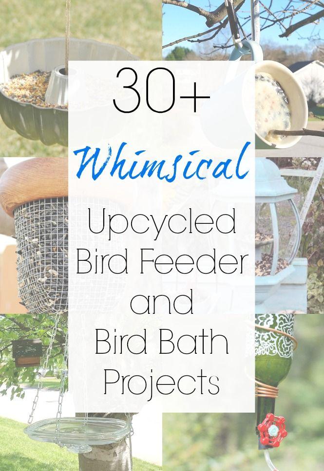 30 Diy Ideas For An Upcycled Bird Bath And An Upcycled Bird Feeder Diy Bird Bath Diy Birds Bird Feeders